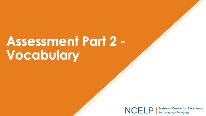 Title slide for the assessment part 2 vocabulary presentation