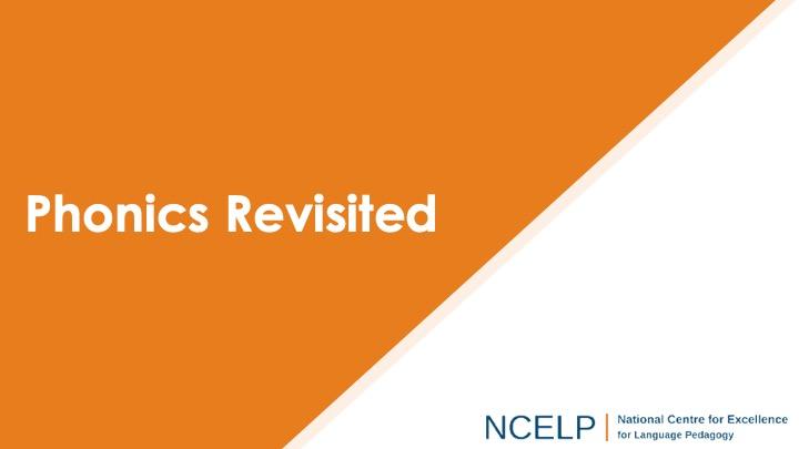 Title slide for the phonics revisited presentation